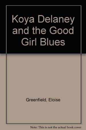KOYA DELANEY AND THE GOOD GIRL BLUES