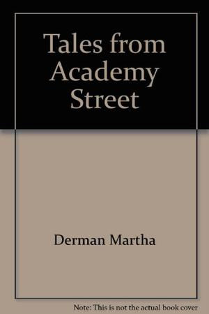 TALES FROM ACADEMY STREET