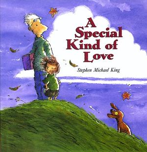 A SPECIAL KIND OF LOVE
