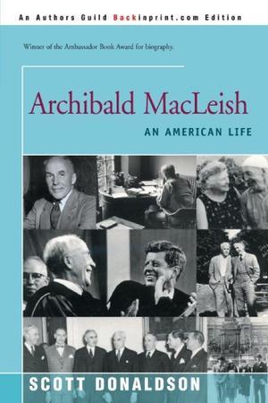ARCHIBALD MACLEISH: An American Life
