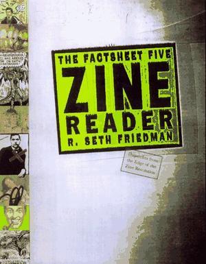THE FACTSHEET FIVE ZINE READER