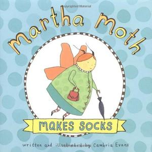 MARTHA MOTH MAKES SOCKS