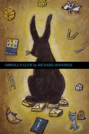 ORWELL'S LUCK