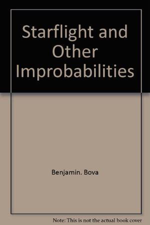 STARFLIGHT AND OTHER IMPROBABILITIES