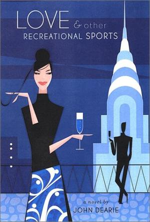 LOVE AND OTHER RECREATIONAL SPORTS