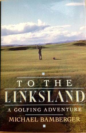 TO THE LINKSLAND