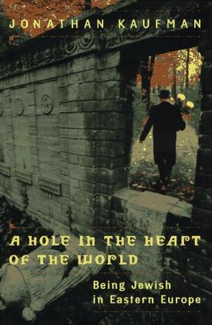A HOLE IN THE HEART OF THE WORLD