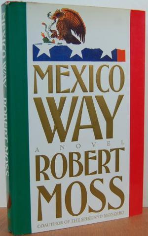 MEXICO WAY