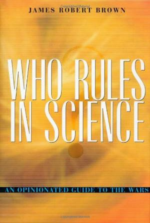 WHO RULES IN SCIENCE?