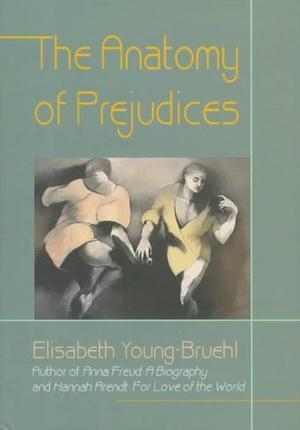 THE ANATOMY OF PREJUDICES