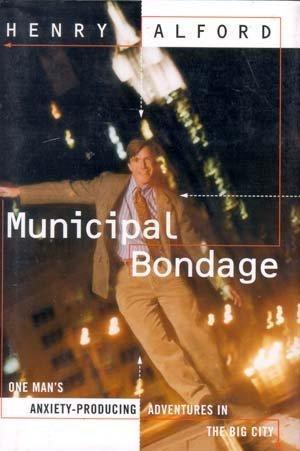 MUNICIPAL BONDAGE
