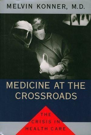 MEDICINE AT THE CROSSROADS