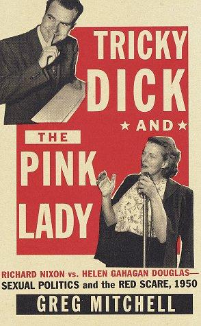 TRICKY DICK AND THE PINK LADY