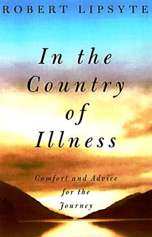 INTO THE COUNTRY OF ILLNESS
