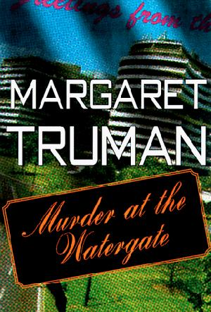 MURDER AT THE WATERGATE
