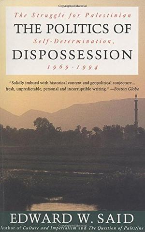THE POLITICS OF DISPOSSESSION