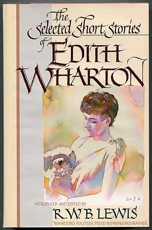 THE SELECTED SHORT STORIES OF EDITH WHARTON
