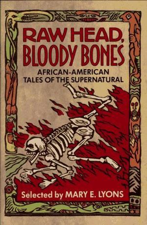 RAW HEAD, BLOODY BONES