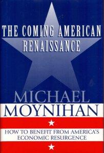 THE COMING AMERICAN RENAISSANCE
