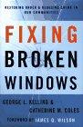 FIXING BROKEN WINDOWS