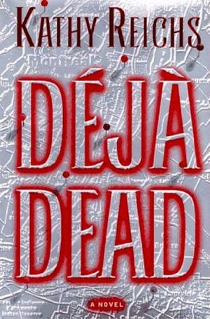 DêJA DEAD