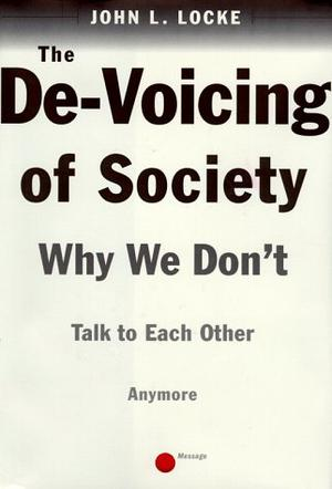 THE DE-VOICING OF SOCIETY