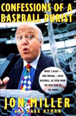 CONFESSIONS OF A BASEBALL PURIST