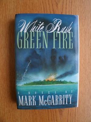 WHITE RUSH/GREEN FIRE