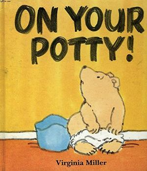 ON YOUR POTTY!