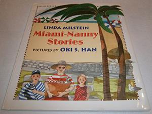 MIAMI-NANNY STORIES