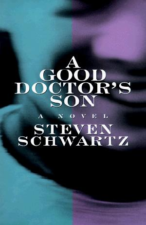 A GOOD DOCTOR'S SON