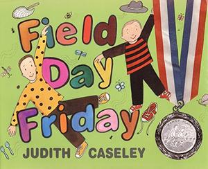 FIELD DAY FRIDAY