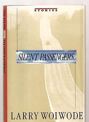 SILENT PASSENGERS