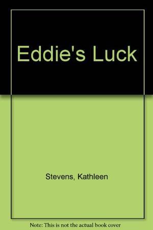 EDDIE'S LUCK