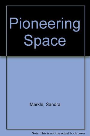 PIONEERING SPACE