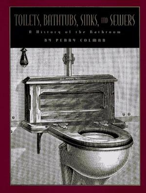 TOILETS, BATHTUBS, SINKS AND SEWERS