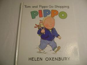 TOM AND PIPPO GO SHOPPING; TOM AND PIPPO IN THE GA