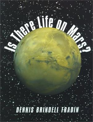 IS THERE LIFE ON MARS?