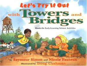 LET'S TRY IT OUT WITH TOWERS AND BRIDGES