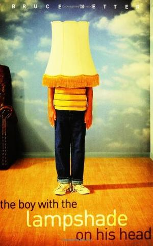 THE BOY WITH THE LAMPSHADE ON HIS HEAD