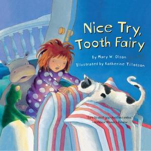 """NICE TRY, TOOTH FAIRY"""