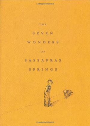THE SEVEN WONDERS OF SASSAFRAS SPRINGS