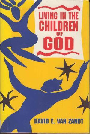 LIVING IN THE CHILDREN OF GOD
