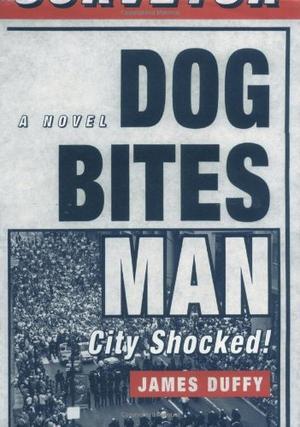 DOG BITES MAN: CITY SHOCKED!