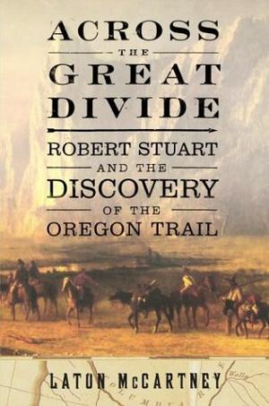 ACROSS THE GREAT DIVIDE