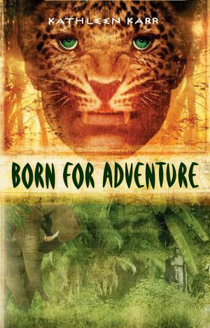 BORN FOR ADVENTURE