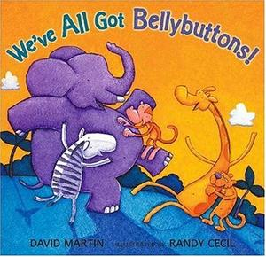 WE'VE ALL GOT BELLYBUTTONS!