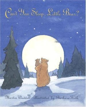 """""""CAN'T YOU SLEEP, LITTLE BEAR?"""""""