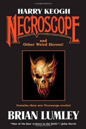 HARRY KEOGH: NECROSCOPE
