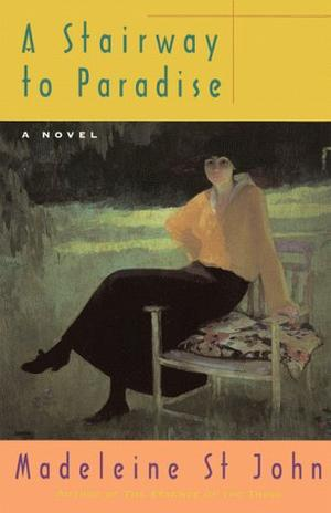 A Stairway To Paradise By Madeleine St John Kirkus Reviews